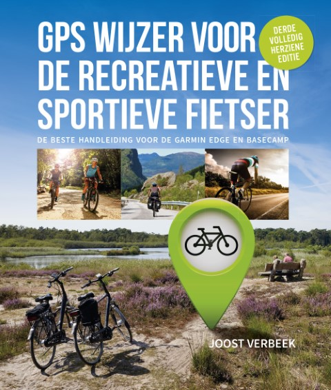 gps wijzer voor de recreatieve en sportieve fietser derde editie